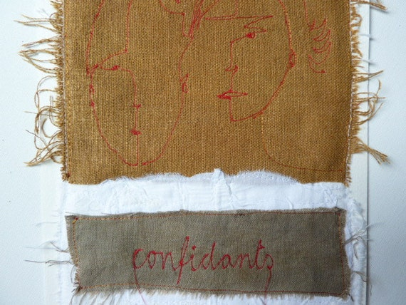 SALE Confidants - embroidery on hand dyed linen collage