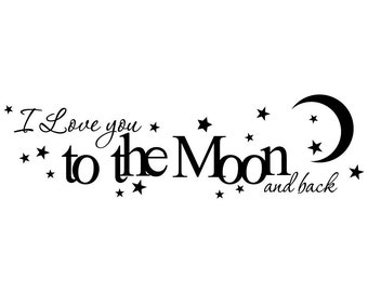 I love you to the moon and back vinyl wall decal nursery or childs room quote