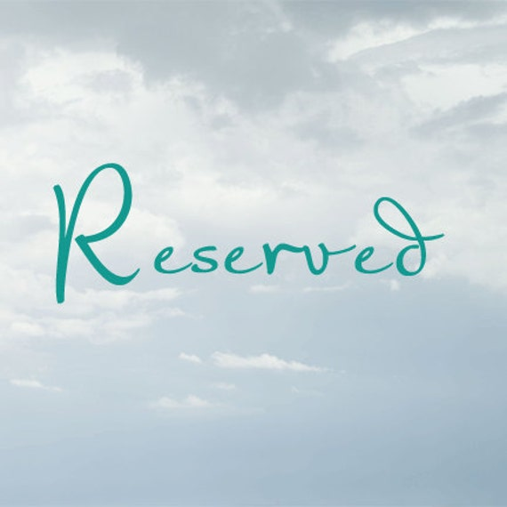 RESERVED FOR Shelia