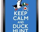Keep Calm and Duck Hunt (Duck 8-BIT) 8 x 10 Print Buy 2 Get 1 FREE Keep Calm Art Keep Calm Poster Parody Print