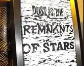 PRINT- Lino Print, Dust is the Remnants of Stars, 5X7