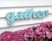 Gather Wooden Sign Cottage Wall Decor