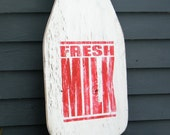 Milk Bottle Sign Large Scale Sign Wall Art