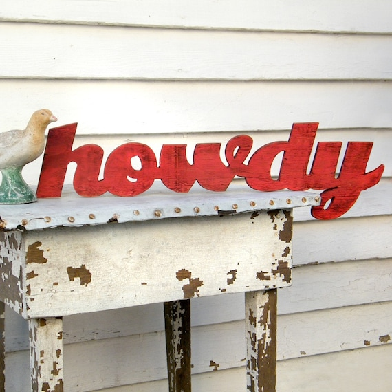 Willhowdy Home: Howdy Wooden Sign Southern Greeting Howdy Y'all