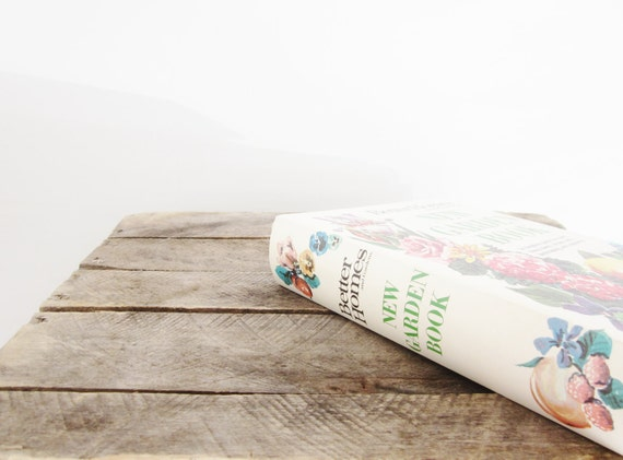 Vintage Better Homes and Garden Gardening Book Mid Century Garden Vegetable Kitchen Flowers Spring Book