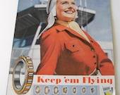 Keep 'Em Flying World War II Brochure Advertising Roller Bearings Women Workers on the Industrial Front