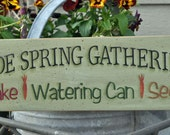 Spring Gatherings primitive sign