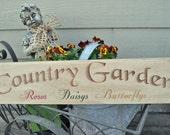 Country Garden primitive sign