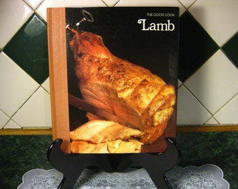 The Good Cook Lamb Cookbook - Lamb Cookbook - The Good Cook Series - Vintage Cookbook - Instructional Cookbook - First Printing