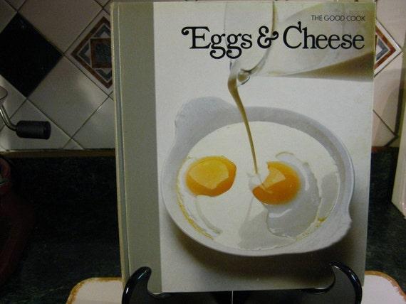 Vintage Cookbook: The Good Cook Eggs & Cheese Cookbook