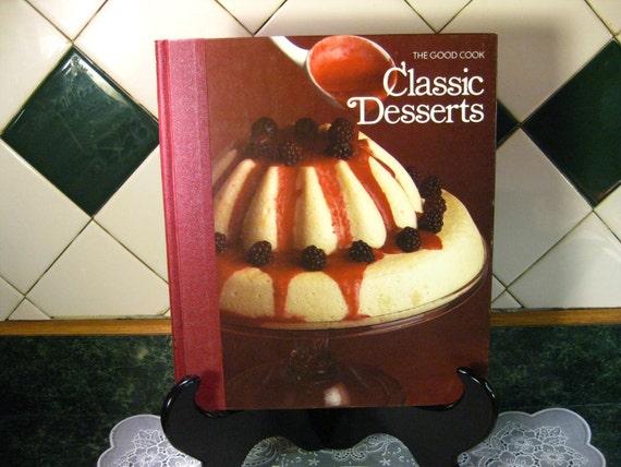 Vintage Cookbook: The Good Cook Classic Desserts Cookbook