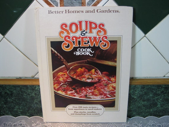 Vintage Cookbook: Better Homes and Gardens Soups & Stews Cook Book