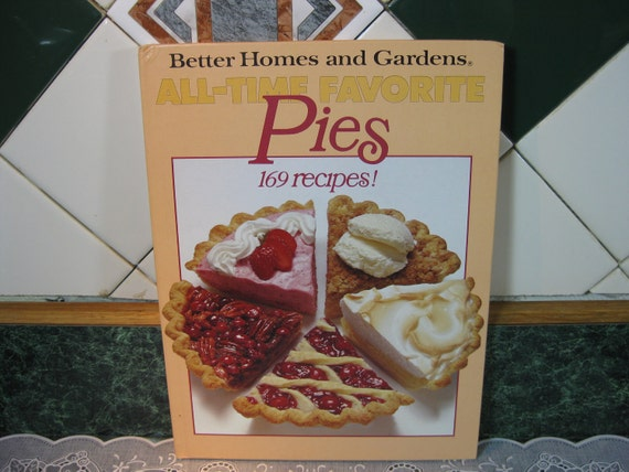 Vintage Better Homes and Gardens All - Time Favorite Pies - Cookbook - Better Homes and Gardens Cookbook - Pies Cookbook - Vintage Cookbook