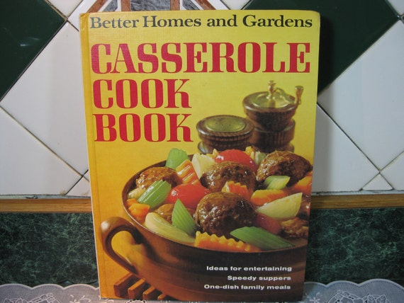 Vintage Cookbook: Better Homes and Gardens Casserole Cook Book