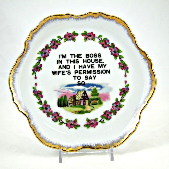 I'm the Boss ironically manly plate vintage decor