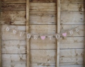 Bride to Be  Burlap Banner, white capital lettering, bridal shower bunting. pink hearts.