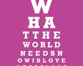 What The World Needs Now Is Love Sweet Love - Eye Exam Chart Print (Pink)