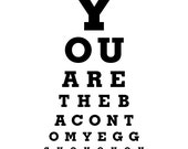 You Are The Bacon To My Eggs Home Decor Wall Art Eye Exam Chart Print