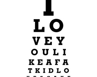 "Funny Wall Art ""I Love You Like A Fat Kid Loves Cake"" Eye Exam Chart Print Black And White"
