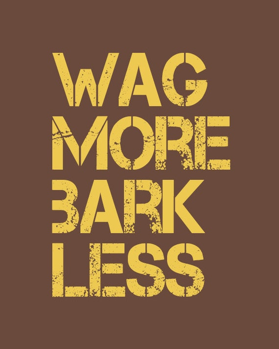 """Typographic Art Print """"Wag More Bark Less"""" Home Decor Wall Hanging"""