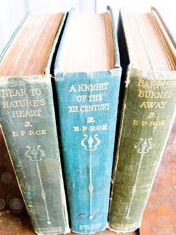 Three Hard Cover Antique Books - Green E.P Roe Set