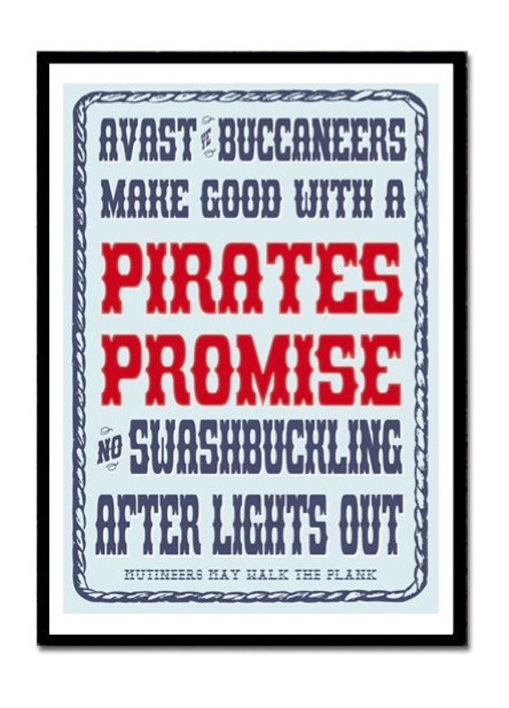 Pirates Promise No Swashbuckling after lights out Art Poster Kids Tidy Sign Children's Reminder Nursery Boy Bedroom Playroom Nautical Print