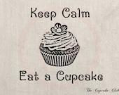 Clip Art Designs Transfer Digital File Vintage Download Keep Calm Eat A Cupcake No. 0041