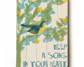 Wooden Art Sign Planked Keep A Song In Your Heart bird tree wall decor
