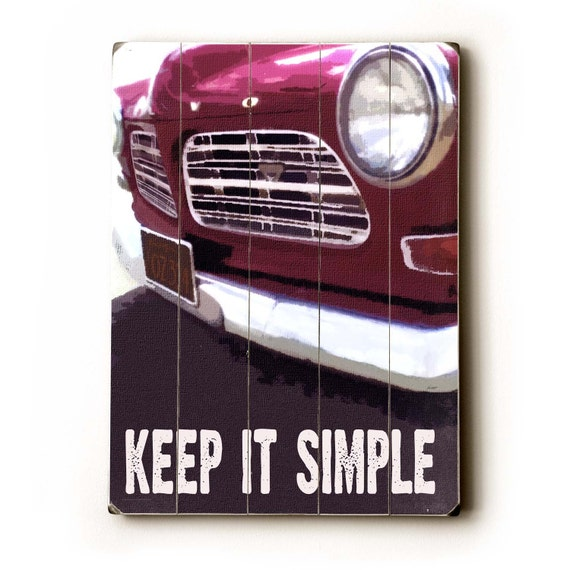 Wooden Art Sign Planked Keep It Simple vintage car wall decor