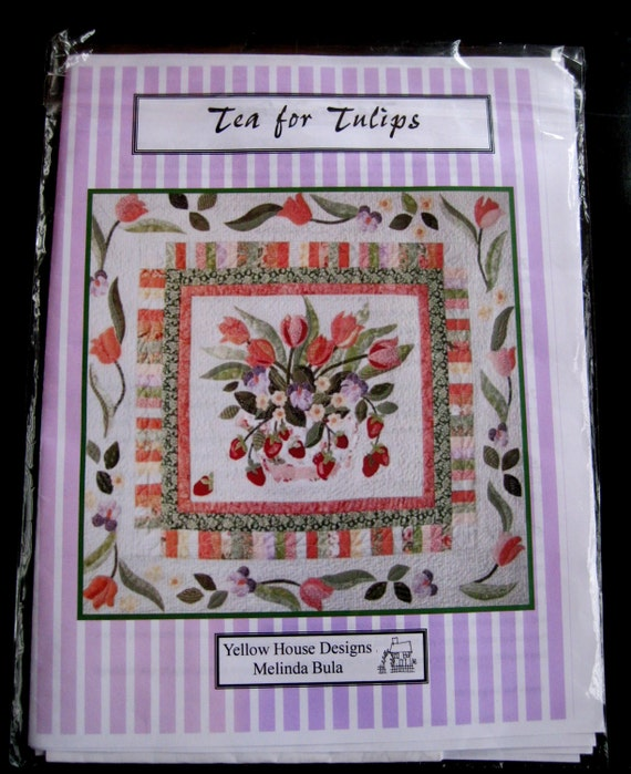 Quilt Pattern Tea for Tulips, 42 x 39, Applique Wallhanging, Yellow House Designs, Melinda Bula 2007