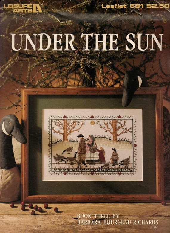 "80s Counted Cross Stitch Booklet  ""Under the Sun"" Leisure Arts Leaflet 681 Book 3 by Barbara Bourgeau-Richards"