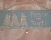 Glittery Chic Peace On Earth Hand Painted Christmas Sparkling Shabby Sign