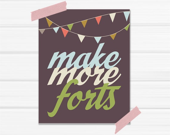 Make More Forts - 8x10 Graphic Print