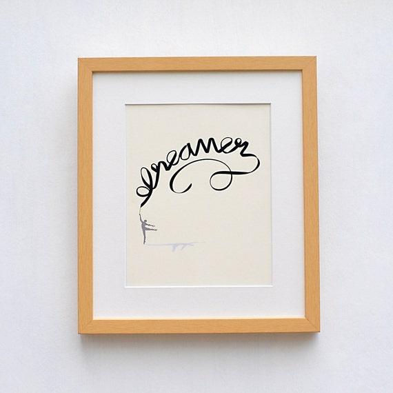Dreamer Art Print, Dreamer Art, Typography Art Print, Dancer Art Printable on Cream | Instant Download