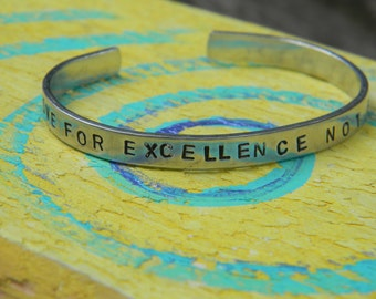 Strive for Excellence Not Perfection.