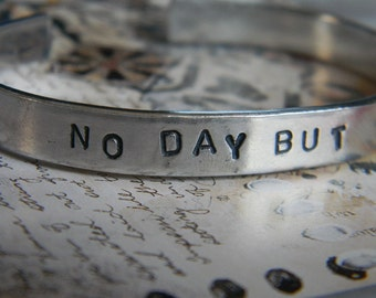 No Day But Today.