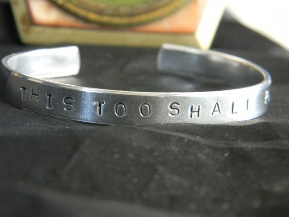 This Too Shall Pass, silver Bracelet