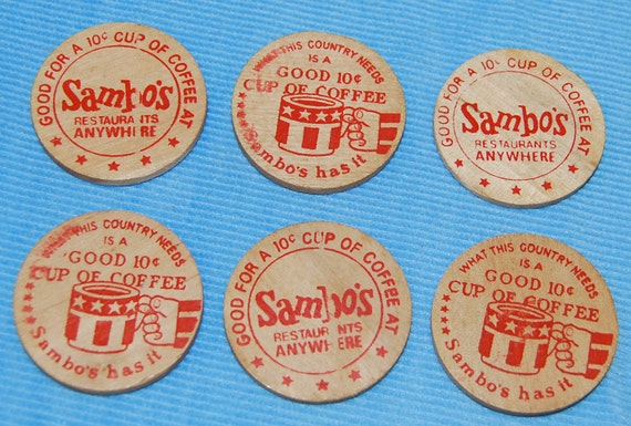 "6 ""Sambo's""  Wooden Coins for Ten Cents Cup of Coffee"