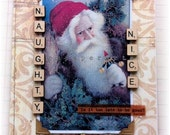 "Christmas card, handmade, vintage look, mixed media: ""Naughty Or Nice"""