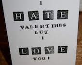 I HATE Valentines But I LOVE You - Alternative Hand Stamped Valentines Card, Personalise