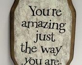 Your're Amazing