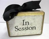 """2 Sided Plaque """"Welcome""""-""""In Session"""""""
