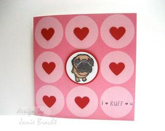 Cute Pug - I Ruff You Greeting Card