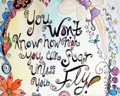 You Won't Soar Until You Fly - 8x10 Inspirational Art Print