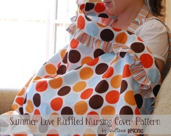 Ruffled Nursing Cover Up/Nursing Apron Pattern PDF (SUMMER LOVE)