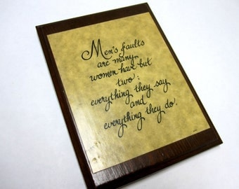 Wooden Sign Humor Caligraphy Men's Faults Women's Faults Funny