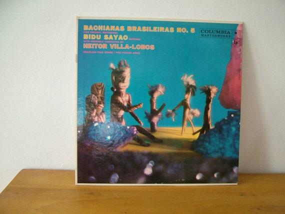 Heitor Villa-Lobos Bidu Sayao Bachianas Brasileiras No 5 Record Album Vintage Vinyl Columbia LP 6 eye 1958