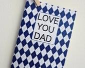 Love You Dad - Navy Blue Argyle