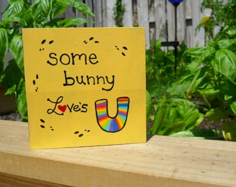 Wood Art Block - some bunny loves you
