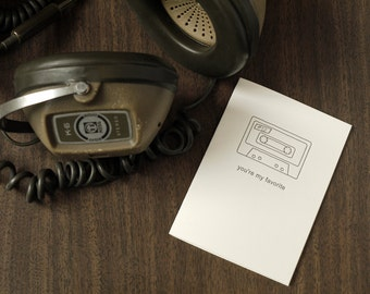 You're My Favorite - Letterpress  Cassette Card